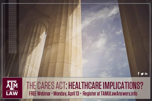 CARES Act Webinar 3 Healthcare